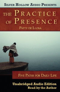The Practice of Presence